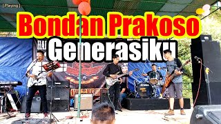 Bondan Prakoso - Generasiku (Cover by E7) - Live Session