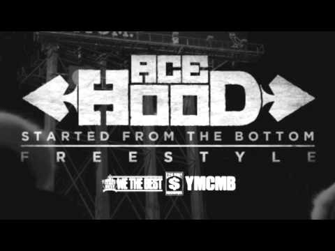 Ace Hood Started From The Bottom Freestyle