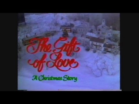 >> Free Watch The Gift of Love: A Christmas Story