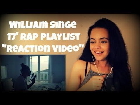"""William Singe - 17' Rap Playlist (2017 Rap Medley Cover) """"Reaction Video"""""""