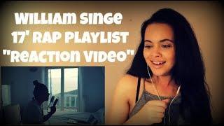 """William Singe - 17' Rap Playlist  2017 Rap Medley Cover  """"reaction Vide"""