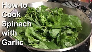 How to Cook Spinach with Garlic (Chinese Style)