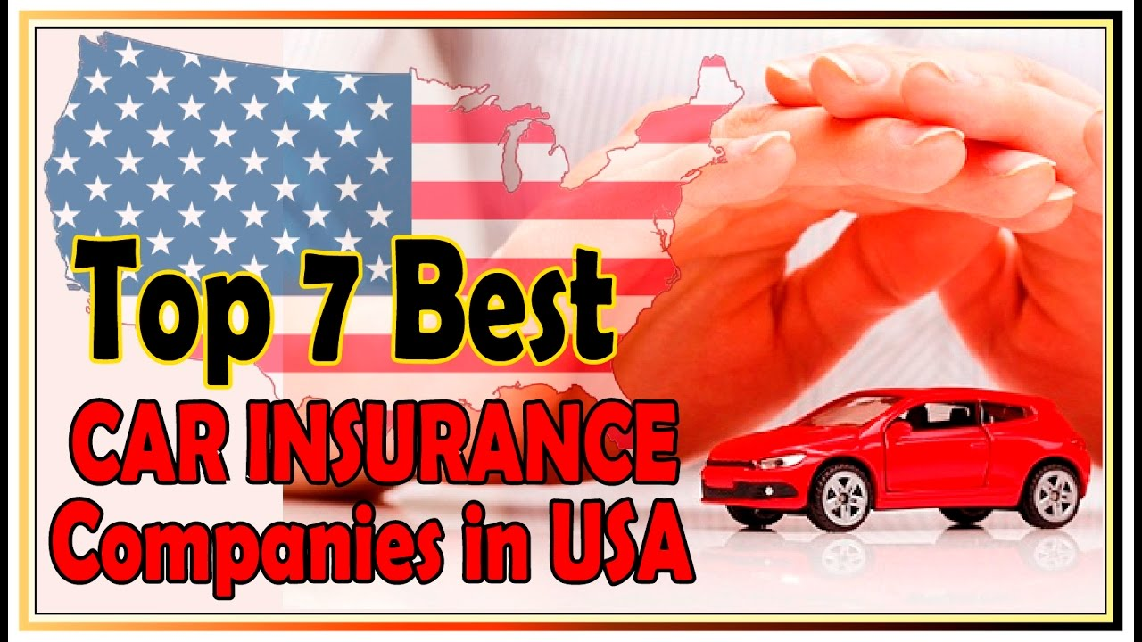 Top 7 Best Car Insurance Companies in USA 2016 !! upcoming ...