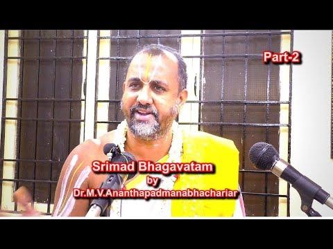Srimad Bhagavatam Part-2 By Dr. M.V.Ananthapadmanabhachariar