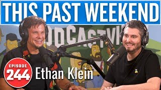 H3's Ethan Klein | This Past Weekend w/ Theo Von #244