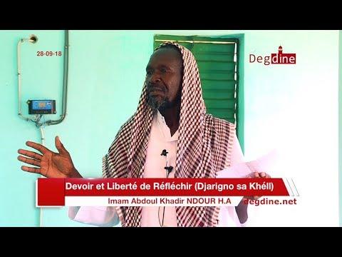 Khoutbah 28 09 18 | Devoir et Liberté de Réfléchir (Djarigno Sa Khéll) | Imam Abdoul Khadir NDOUR