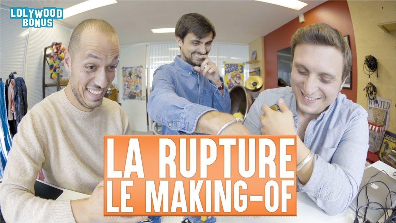 La Rupture : Le Making-of
