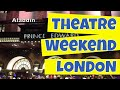 Theatre Weekend in London with Super Break