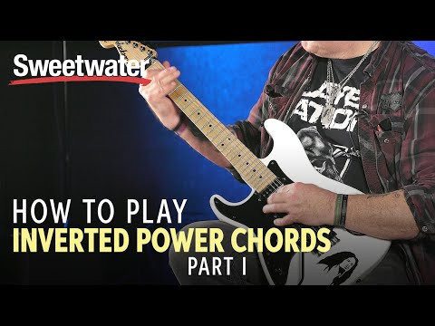 How to Play Inverted Power Chords (Part 1 of 2)