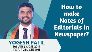 How to make notes of Editorials in Newspaper ? - IAS Yogesh Patil