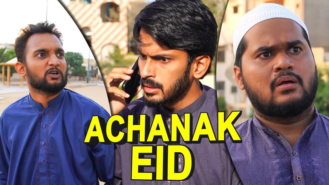 Download Achanak Eid -  Comedy Skit - Sajid Ali & Ovais Mithani