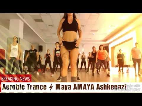 Aerobic Trance ⚡Maya AMAYA Ashkenazi