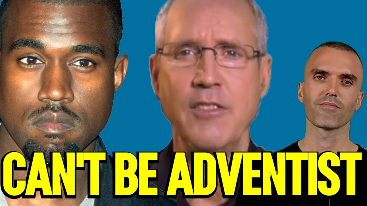 Why Kanye West cannot be a Seventh-day Adventist. A BIG Problem for Steve Wohlberg