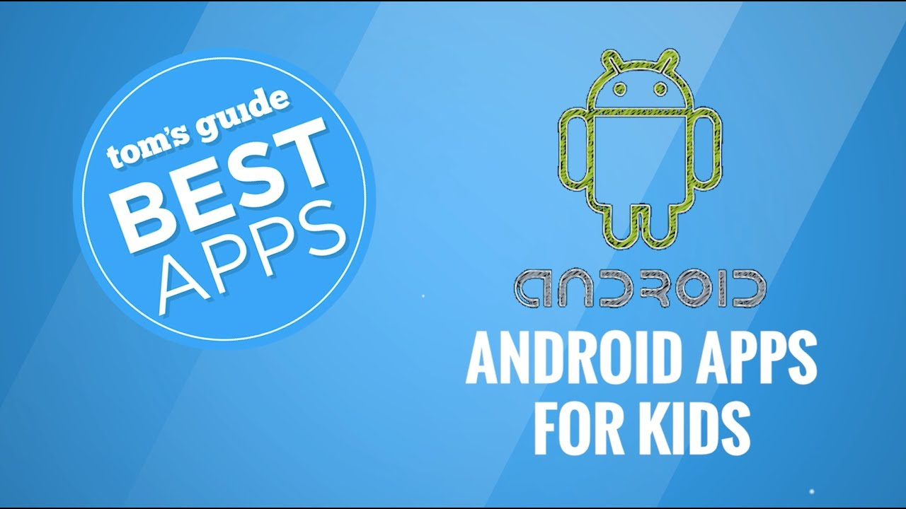 Best Apps For 5 Year Olds Android