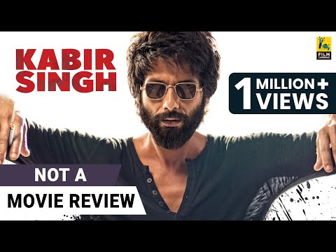 kabir-singh-|-not-a-movie-review-|-shahid-kapoor-|-kiara-advani-|-film-companion