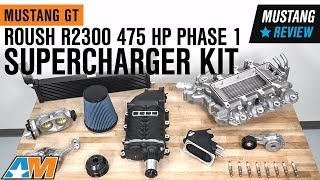 2005-2010 Mustang GT Roush R2300 475 HP Phase 1 Supercharger Kit Review