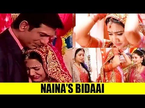 Naina's 'emotional bidaai' in Yeh Un Dinon Ki Baat Hai