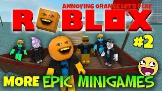 Annoying Orange Plays - Roblox #2: MORE EPIC MINI GAMES!