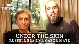 Russell Brand & Gabor Mate | Damaged Leaders Rule The World