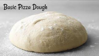 Perfect Pizza Dough Recipe  Basic Pizza Dough Recipe  Quick &amp Easy Homemade Pizza dough