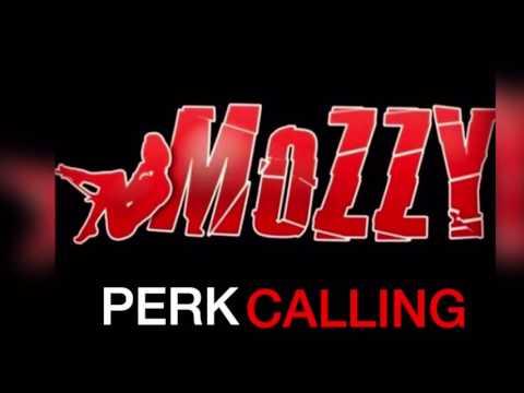 Mozzy - Perk Calling (AUDIO)