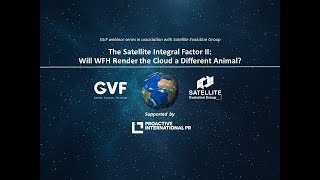 The Satellite Integral Factor II: Will WFH Render the Cloud a Different Animal?