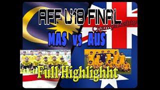 Highlights AFF U18 Championship Malaysia vs Australia Final 🇲🇾 0 - 1 🇦🇺