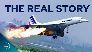 The REAL story About the Crash that Killed Concorde! | Air France flight 4590