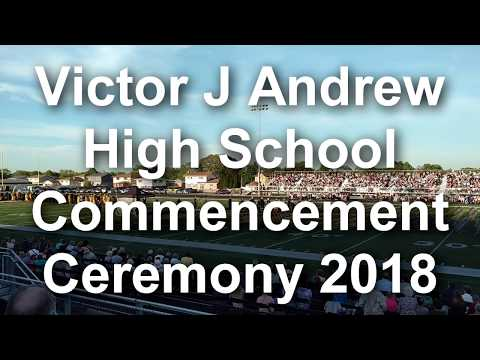 Victor J Andrew High School Commencement Ceremony 2018