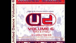(CD 2) United Dance - Vol 6 (Force & Styles / Sy + Seduction B2B Mixes) (1997)