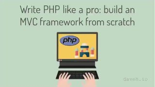 Write PHP like a pro: build an MVC framework from scratch Udemy course