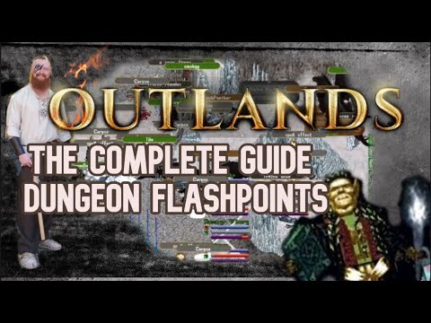 UO Outlands - Dungeon Flashpoints ; The Complete Guide