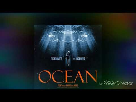tk kravitz ft jacquees ocean (Official)💦 clean