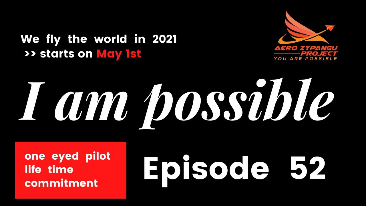 """Episode 52 - """"I am POSSIBLE"""""""