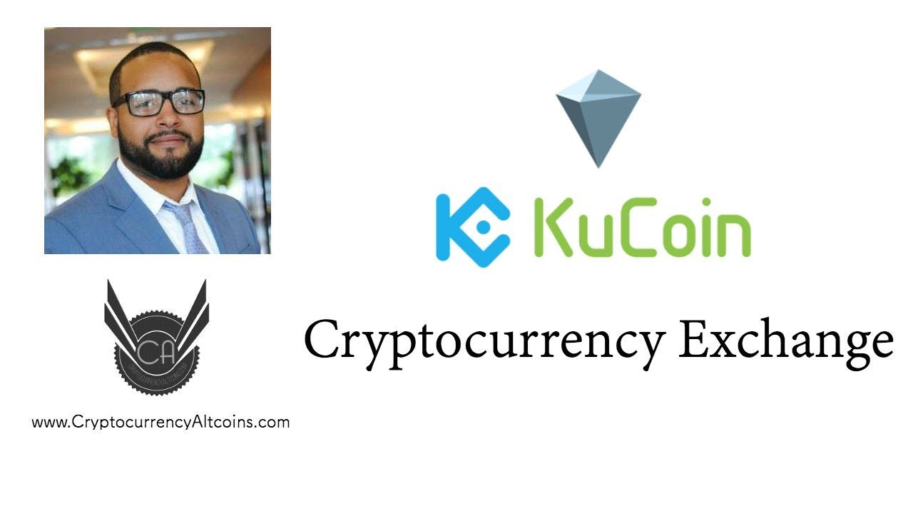 Kucoin Cryptocurrency Exchange Review- www.CryptocurrencyAltcoins.com