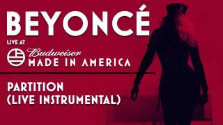 Beyoncé - Partition (Live Instrumental) - Made In America