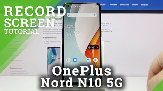 How to Record Screen in OnePlus Nord N10 5G – Capture Screen