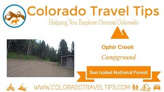 Ophir Creek Campground - San Isabel National Forest