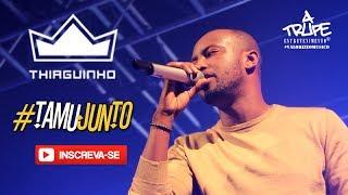 Baixar Thiaguinho - #TamuJunto | Audio Club - 04/07