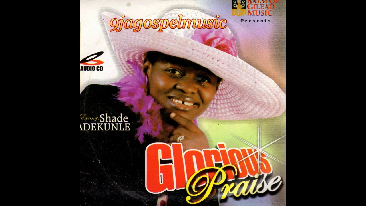 Download Shade Adekunle - Glorious Praise