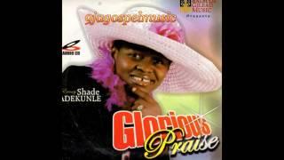 Shade Adekunle - Glorious Praise