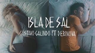 Смотреть клип Gustavo Galindo Ft. Debi Nova - Isla De Sal