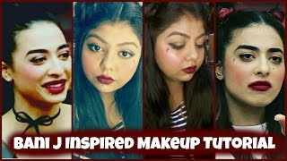 Bani J Inspired Makeup Tutorial | Bigg Boss 10 Bani J Makeup Look