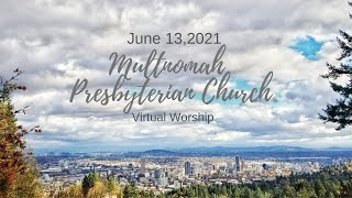 Worship for June 13, 2021