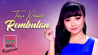 Download lagu Tasya Rosmala - Rembulan (Official Music Video)