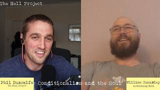 Conditional Immortality and the Soul - with William Tanksley Jr. - Live Stream - The Hell Project