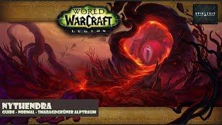 [Guide][Patch7.0.3] World of Warcraft - Nythendra   deutsch @60fps