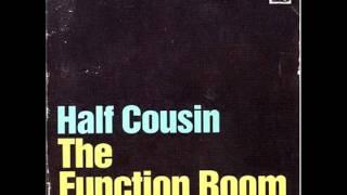 Half Cousin - Tiles