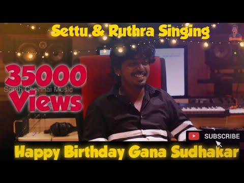 Gana Sudhakar   Birthday Song   Gana Seetu   Writter Ruthra Singing