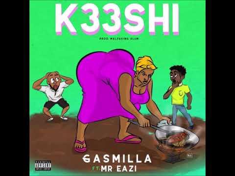 Gasmilla - K33shi Ft Mr Eazi (Prod By Malfaking Slum)